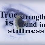 True Strength is found within the Stillness Image